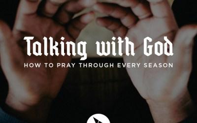 06/07/20 – Talking with God (Week 2)