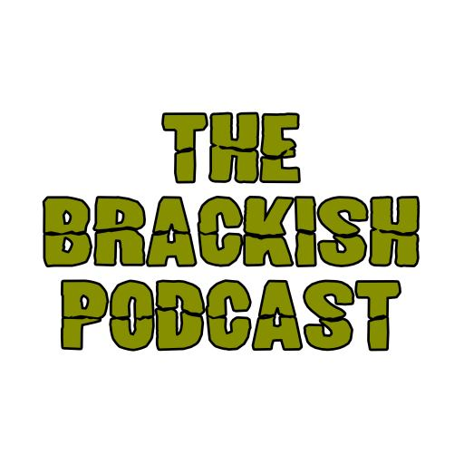 The Brackish Podcast