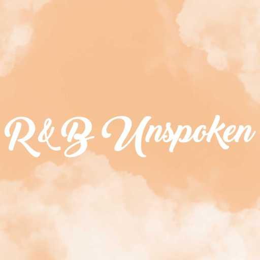R&B Unspoken