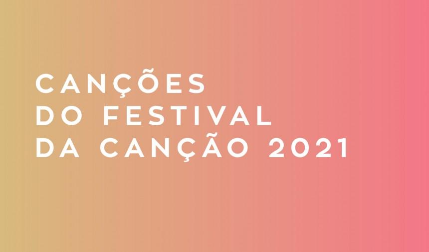 rivelate le canzoni e gli artisti che partciperanno al Festival Da Canção 2021