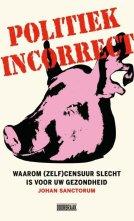 bol.com | Politiek incorrect, Johan Sanctorum | 9789492639455 | Boeken