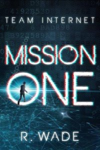 Mission X 1 -   Mission One
