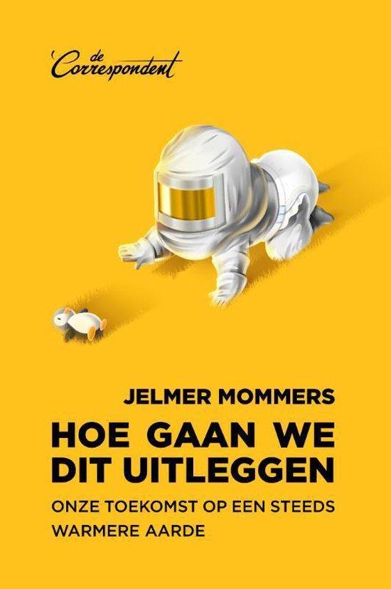 Hoe gaan we dit uitleggen (review) - Jelmer Mommers