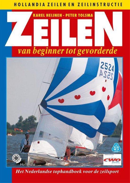 """Zeilen van beginner tot gevorderde - Karel Heijnen"""""""
