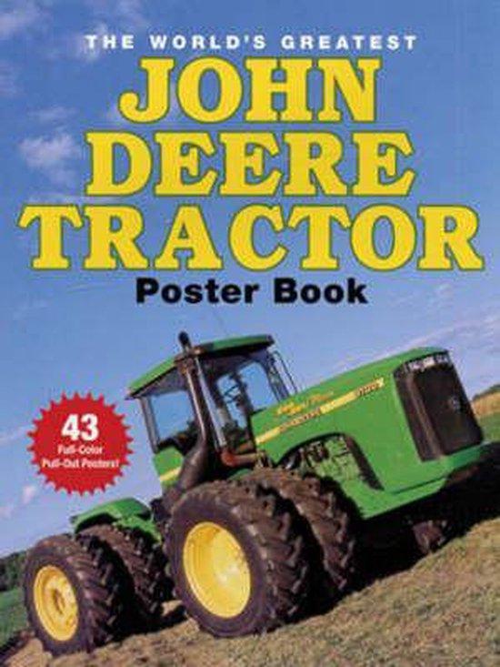 the world s greatest john deere tractor