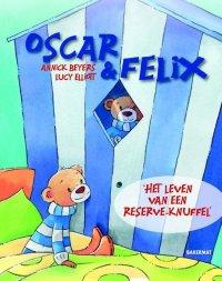 Oscar & Felix  -   Het leven van een reserveknuffel