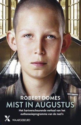 bol.com | Mist in augustus, Robert Domes | 9789401606967 | Boeken