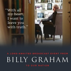 Billy Graham Turns 95 November 7, Coinciding with Broadcast Event