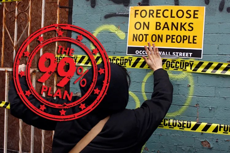 foreclose on the banks