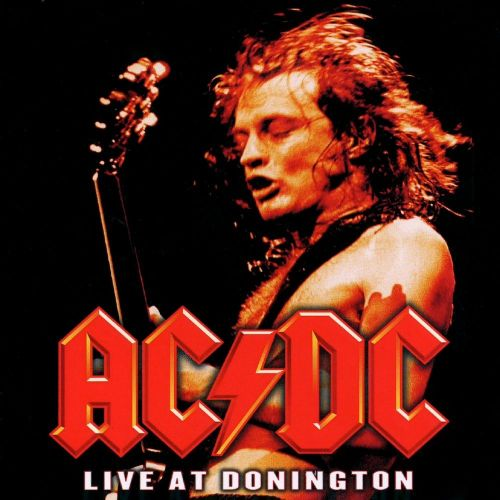 Live at Donington (Live) - AC/DC - SensCritique