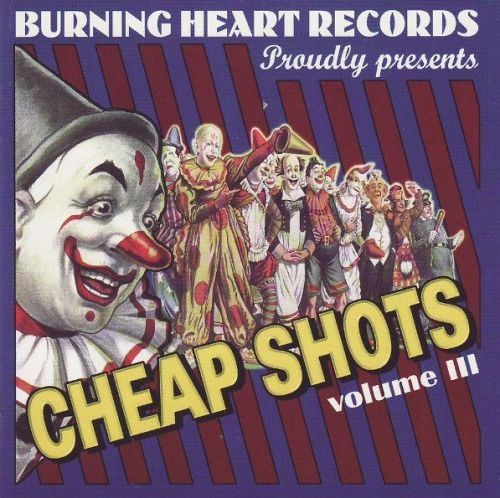 Cheap Shots, Volume III - Various Artists - SensCritique