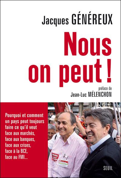 Nous on peut !  Jacques Généreux
