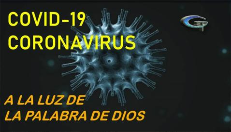 Corona Virus a la de la palabra de Dios