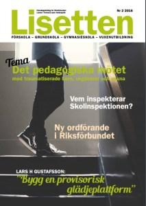 Lisetten 2/2016 Det pedagogiska mötet med traumatiserade barn 40 sidor
