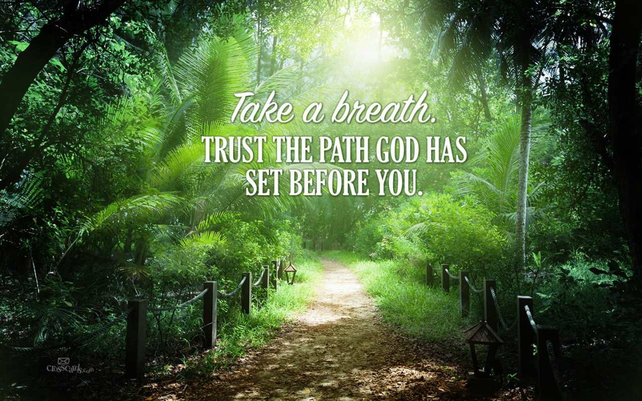 Trust God's Path Desktop Wallpaper - Free Backgrounds