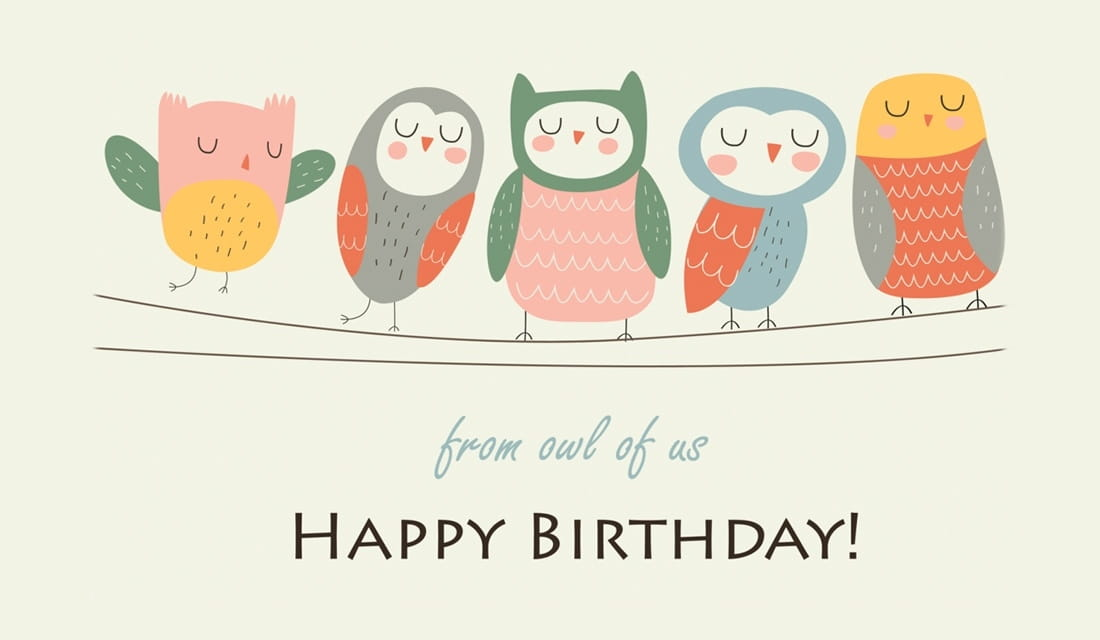 Free Happy Birthday From Owl Of Us Ecard Email Free Personalized Birthday Cards Online
