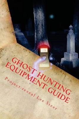 Image result for ghost hunting equipment guide