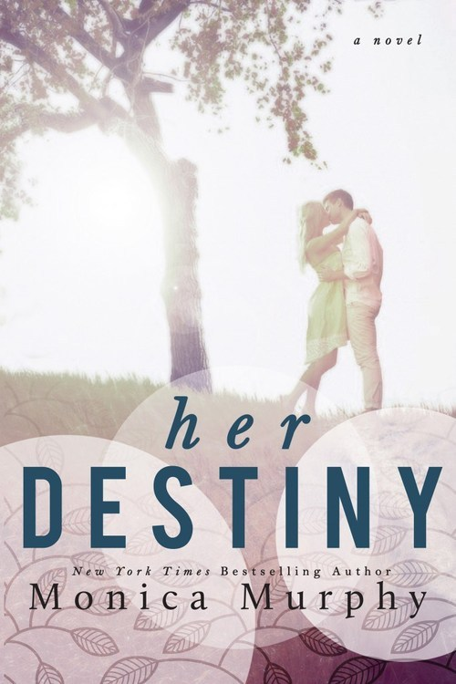 Her Destiny by Monica Murphy