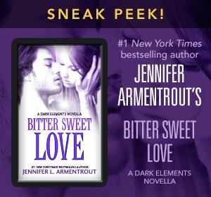 Bitter Sweet Love by Jennifer L Armentrout Sneak Peek
