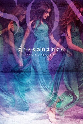 Dissonance by Erica O'Rouke