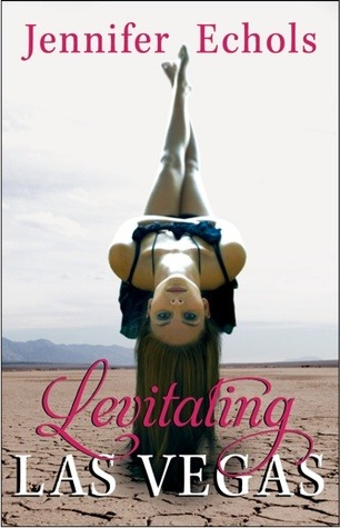 Levitating Las Vegas by Jennifer Echols