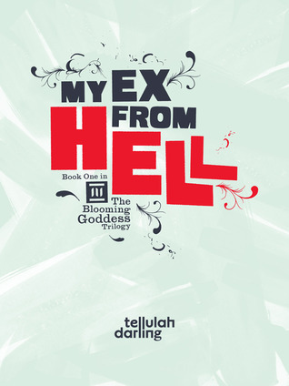 My Ex From Bell by Tellulah Darling