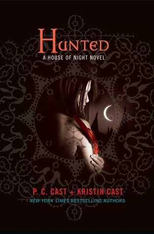 Hunted by P C Cast & Kristin Cast