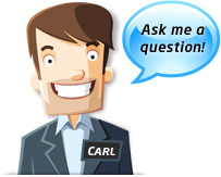 Carl - Ask me a question!