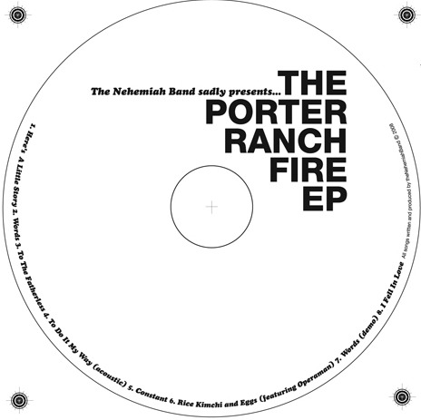 The Nehemiah Band - Porter Ranch Fires EP