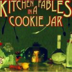Review: Kitchen Fables in a Cookie Jar – Capturing Kids' Imaginations Effortlessly
