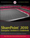 SharePoint 2010 Enterprise Architect's Guidebook