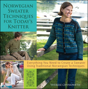 Norwegian Sweater Techniques by Therese Chynoweth