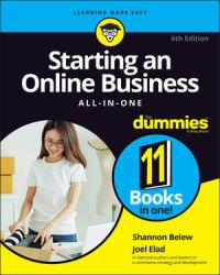 Starting an Online Business All-in-One For Dummies, 6th Edition