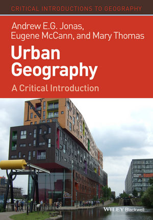 Urban Geography: A Critical Introduction (1405189797) cover image