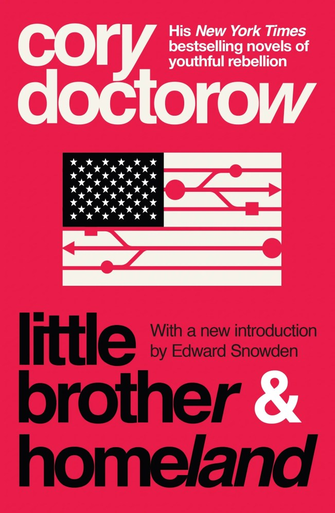 pExcerpted from emLittle Brother amp Homelandem by Cory Doctorow with a new introduction by Edward Snowden. a...