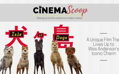 Isle of Dogs – Film Review