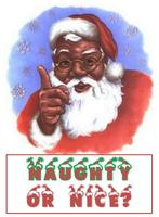 QUIZ: Black Santa asks: Naughty or Nice?