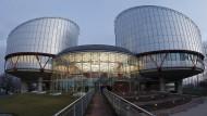 Der Europäische Gerichtshof für Menschenrechte in Straßburg