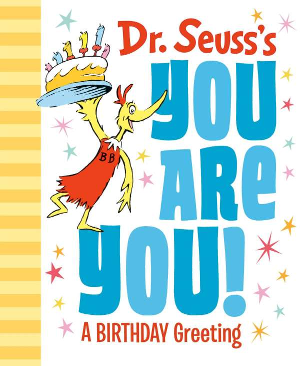 Dr Seuss S You Are You A Birthday Greeting Seuss Buch Jpc