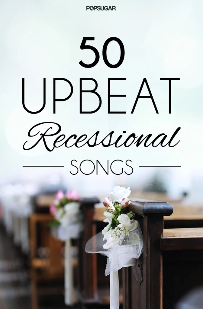 Upbeat Wedding Recessional Songs 6