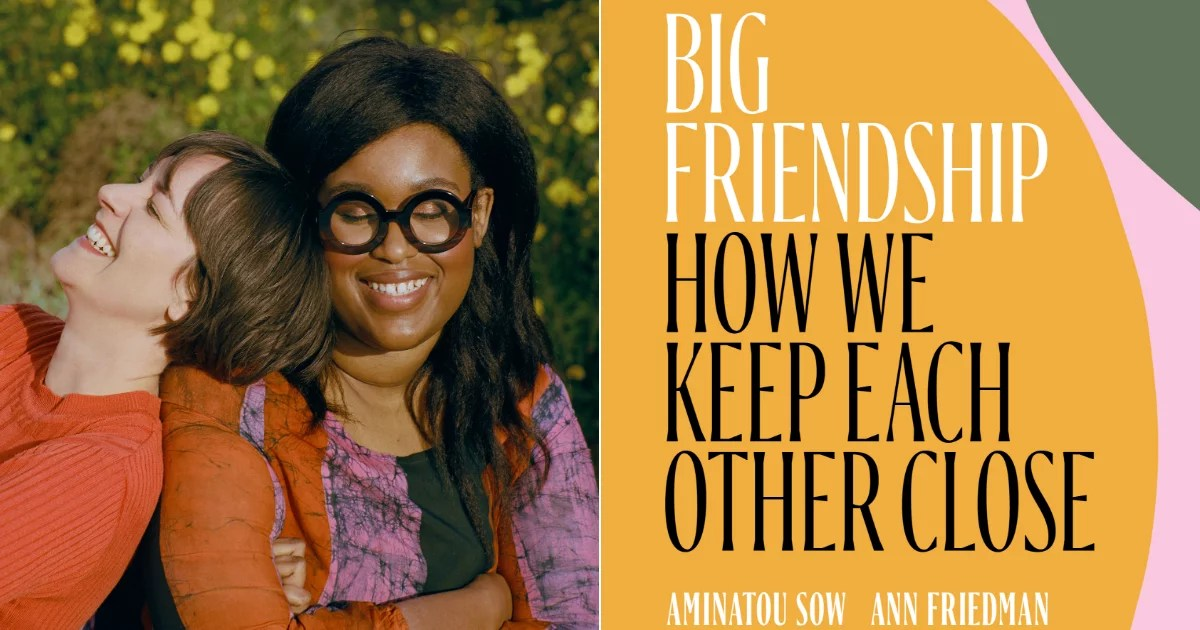 I'm Sending Copies of the New Book Big Friendship to My Entire Inner Circle