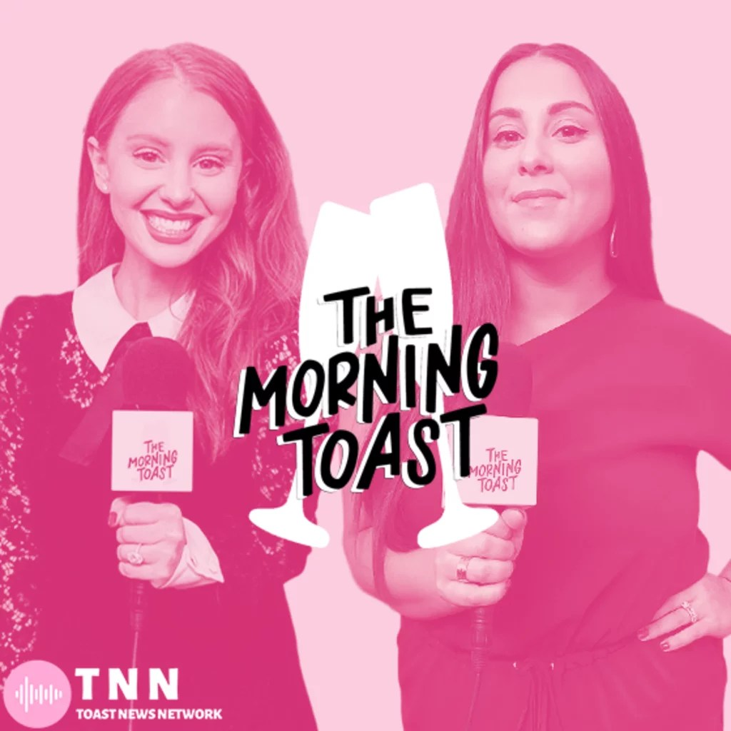 The Morning Toast 10 Podcasts To Get Your Celebrity News Fix POPSUGAR Entertainment Photo 2