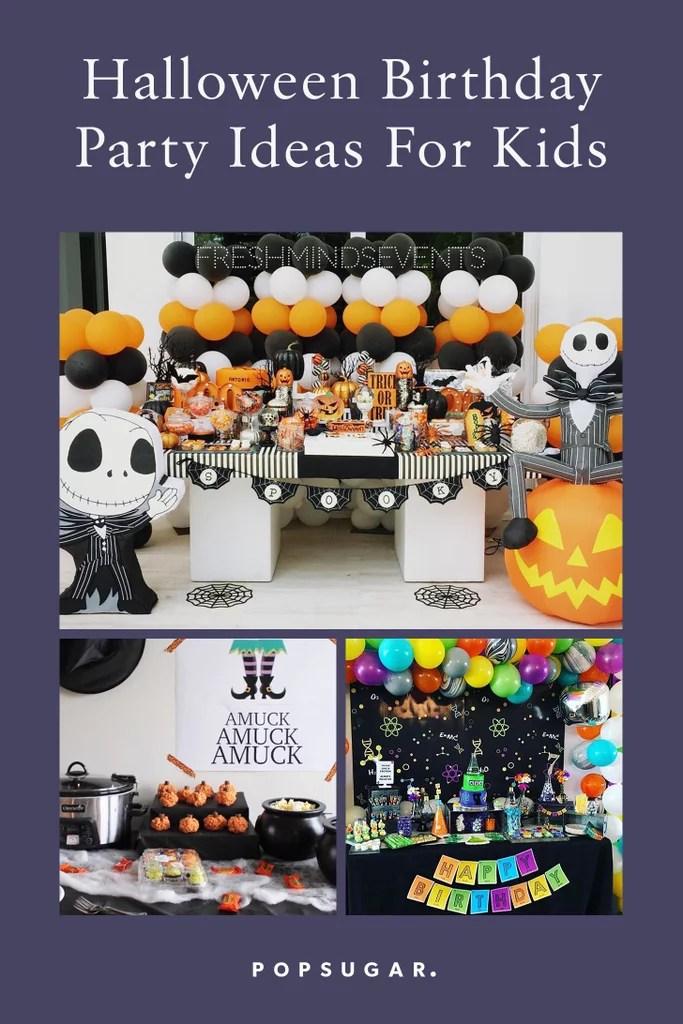 Halloween Birthday Party Ideas For Kids Popsugar Family