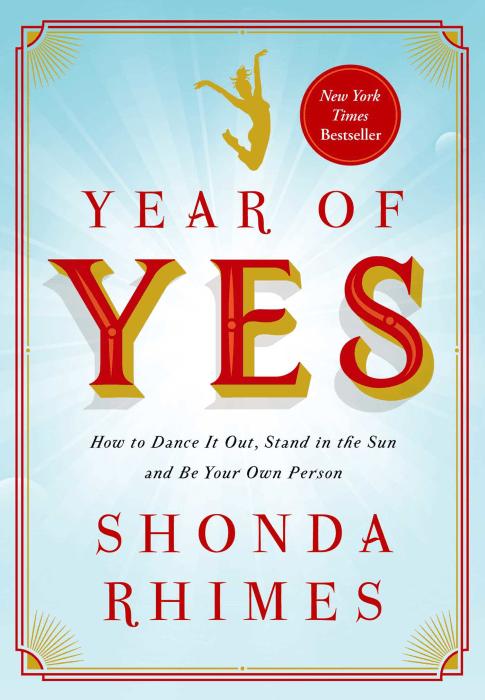 YEAR OF YES, BY SHONDA RHIMES