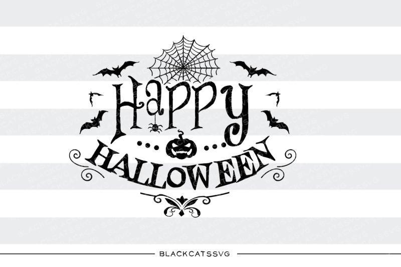 Download Happy Halloween - SVG file By BlackCatsSVG | TheHungryJPEG.com