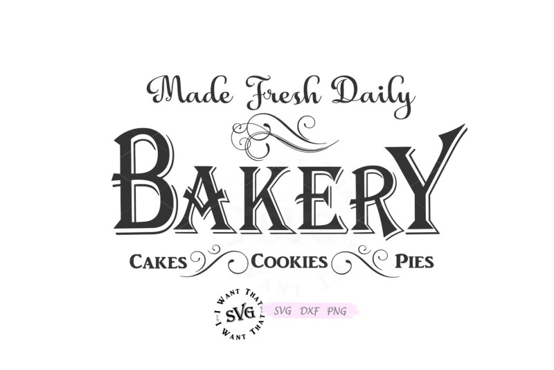 Download Bakery. Made Fresh Daily. Cakes, Cookies, Pies. By I Want ...