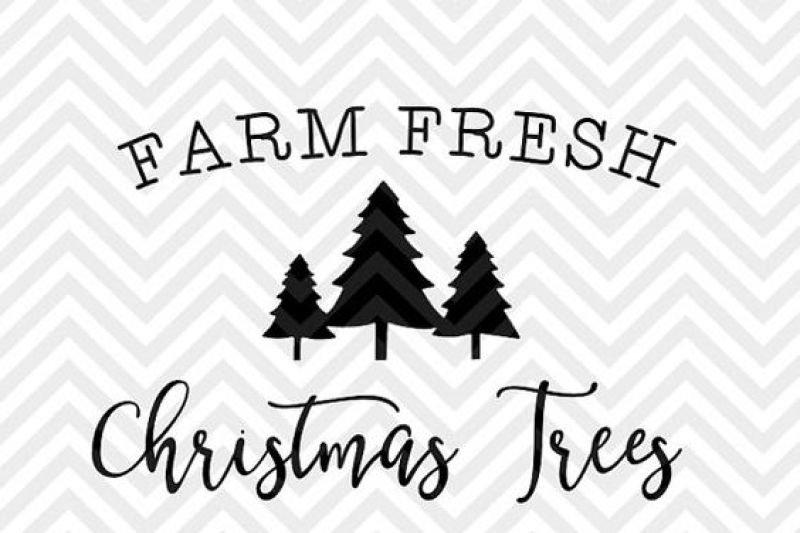 Download Free Farm Fresh Christmas Trees Holidays Farmhouse SVG and ...