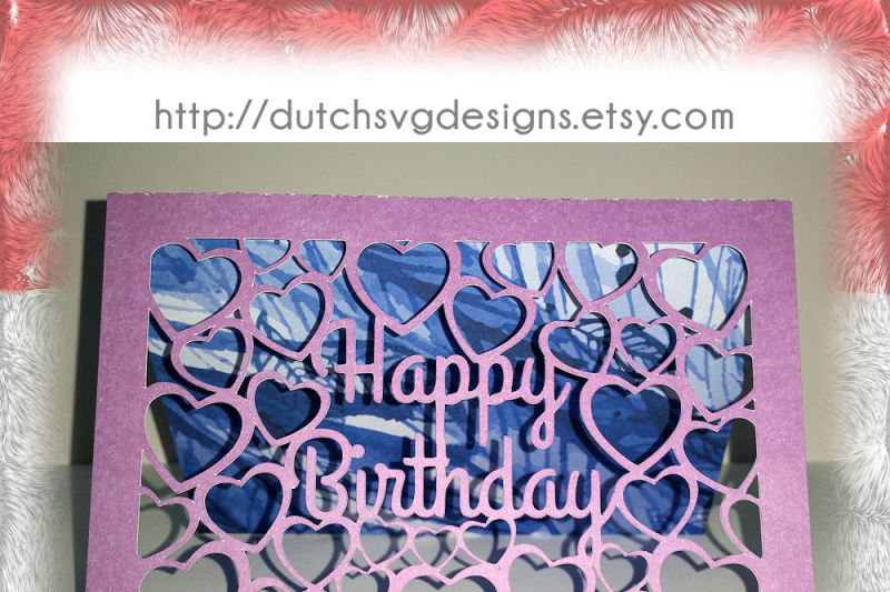 Free Birthday Card Cutting File Happy Birthday With Cutout Hearts In Jpg Png Svg Eps Dxf For Cricut Silhouette Congratulations Congrats Crafter File All Download Free Svg Cut Files Silhouette