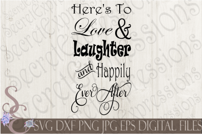Download Download Here's To Love & Laughter and Happily Ever After ...