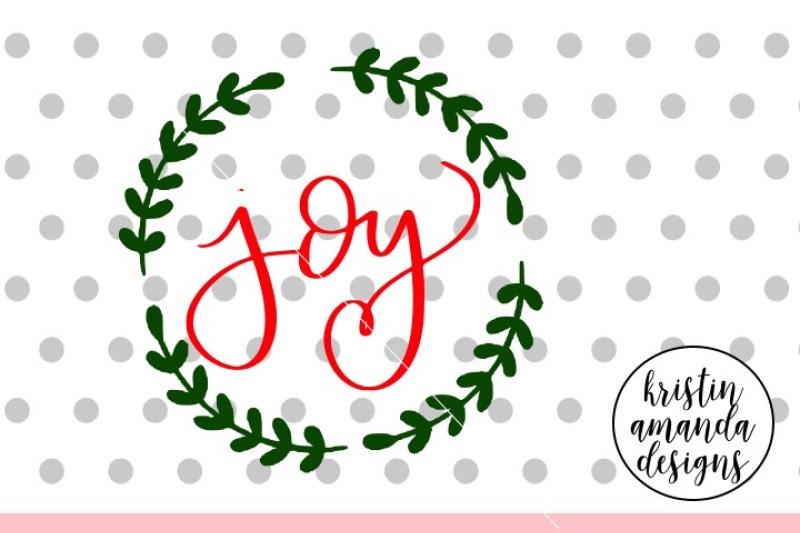 Download Joy Christmas SVG DXF EPS PNG Cut File • Cricut ...